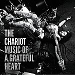 The Chariot Music Of A Grateful Heart - Single
