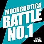 Moonbootica Battle No. 1