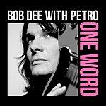 Bob Dee One Word