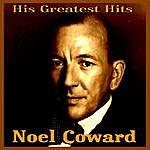 Noël Coward Noel Coward His Greatest Hits