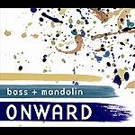 Bass Onward