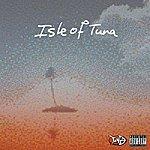 Tuna Isle Of Tuna