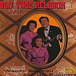 Wendy Bagwell & The Sunliters Old Time Religion