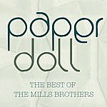The Mills Brothers Paper Doll - The Best Of The Mills Brothers