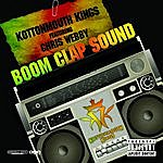 Kottonmouth Kings Boom Clap Sound Remix (Feat. Chris Webby)