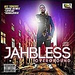 Jah Bless Overground