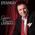 Dyango Grandes Canciones Latinas