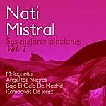 Nati Mistral Nati Mistral Sus Mejores Canciones Vol. 1