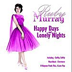 Ruby Murray Happy Days And Lonely Nights