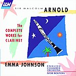 Emma Johnson Arnold: The Complete Works For Clarinet