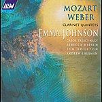 Emma Johnson Mozart / Weber: Clarinet Quintets