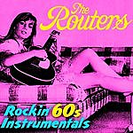 The Routers Rockin' 60s Instrumentals