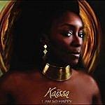 Kaïssa I Am So Happy