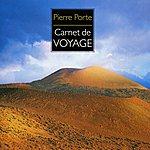 Pierre Porte Carnet De Voyage
