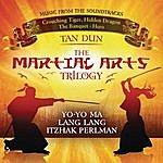 Tan Dun Martial Arts Trilogy