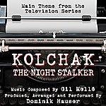 Gil Melle Quartet Kolchak: The Night Stalker - Theme From The Tv Series (Feat. Dominik Hauser) - Single