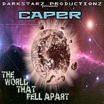 Caper The World That Fell Apart