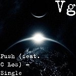 VG Push (Feat. C Los) - Single