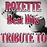Tribute Tribute To Roxette: Best Hits