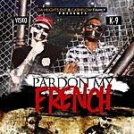 K-9 Pardon My French