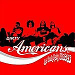 Dirty Americans Jet Black Holy Water