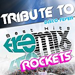 Tribute Tribute To Rockets Best Hits