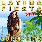 Latin Fiesta Latina Best Hits Compilation, Vol. 2