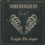 Haberdashery Tonight The Angels