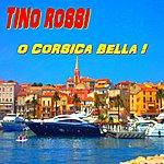 Tino Rossi O Corsica Bella !