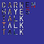 Darren Hayes Talk Talk Talk