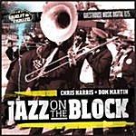 Chris Harris Jazz On The Block