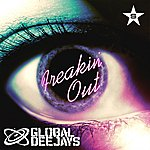 Global Deejays Freakin' Out - Taken From Superstar