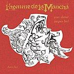 Jacques Brel L'homme De La Mancha