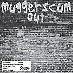 Surgeon Muggerscum Out Remixes