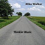 Mike Walker Derelict's Blessing - Single