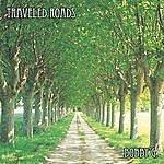 Bobby G Traveled Roads