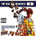 Young D Remember Me Now