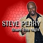 Steve Perry Share This Night
