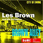 Les Brown & His Orchestra Brown Alley