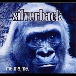Silverback Me...Me...Me