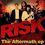 R.I.S.K. The Aftermath Ep