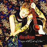 Eliza Gilkyson Roses At The End Of Time