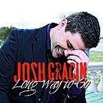 Josh Gracin Long Way To Go (Remix) - Single