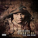Face Tha Music Clear It Out - Single