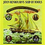 John Renbourn John Renbourn's Ship Of Fools