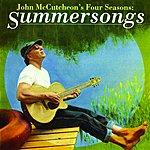 John McCutcheon John Mccutcheon's Four Seasons: Summersongs