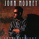 John Mooney Late Last Night