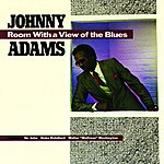 Johnny Adams Room With A View Of The Blues