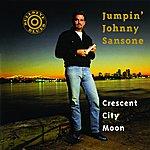 Jumpin' Johnny Sansone Crescent City Moon