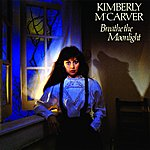 Kimberly M'Carver Breathe The Moonlight